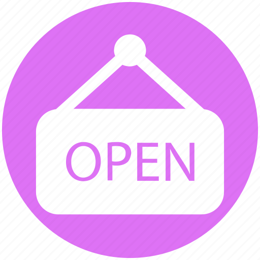 board, open, opening board, shop open, store icon