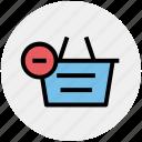 basket, clothes basket, ecommerce, minus, remove, shopping, shopping basket icon