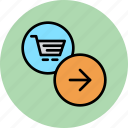 arrow, cart, finance, forward, next, online, shopping icon