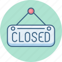 board, closed, shop, sign, store icon