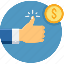 approve, gesture, hand, like, money, thumb, thumbs up icon