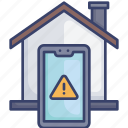 alert, danger, home, house, smartphone, warning