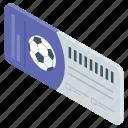 football pass, match ticket, soccer pass, sports pass, sports ticket, ticket