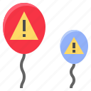 balloon, caution, danger, hazard, insecurity, risk