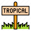 grass, holiday, sign, summer, tropical icon