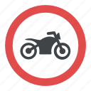 no motorcycle, road instructions, road safety symbol, road sign, traffic sign icon