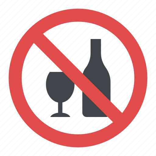 alcohol ban, anti alcohol campaign, no addiction, stop alcohol, warning sign icon