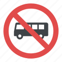australia road sign, buses are not permitted, no bus sign, no buses, singapore road sign icon