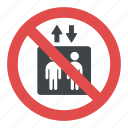 do not use elevator sign, no elevator allowed sign, prohibition sign for elevator, prohibitory sign, warning sign icon