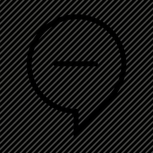 bubble, chat, message, minus, remove, round, speech, talk icon