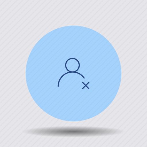 account, block, cancel, delete, reject, remove, user icon