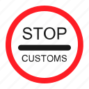 danger, road, sign, stop customs, traffic, transportation, warning icon