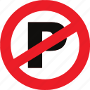 no, parking, regulatory, sign, traffic sign icon
