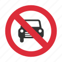 automobile, automobile prohibit, no automobile, prohibit, traffic sign icon