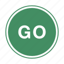 go, green, traffic sign icon