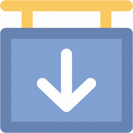 direction sign, directional arrow, down arrow, hanging sign, info sign icon