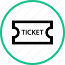 ticket, outdoors, travel, vacation, event