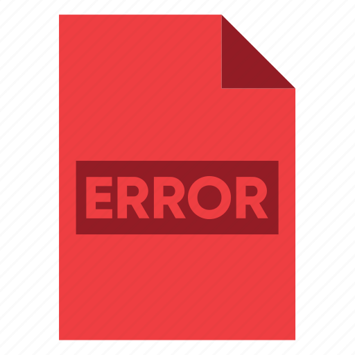 Document, error, extension, file, filetype, format, type icon - Download on Iconfinder