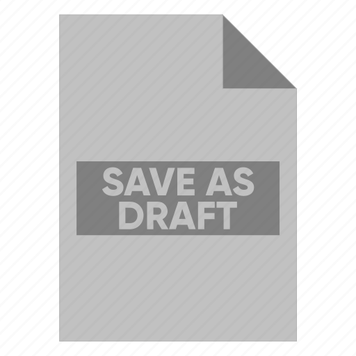 document, extension, file, filetype, format, save as draft, type icon