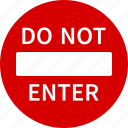 do, no, sign, traffic, enter, not, entry