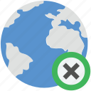 cancel globe, cross sign, globe, planet, remove globe icon