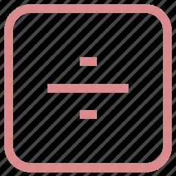 arithmetic, basic math, divide, division sign, math icon