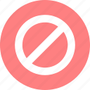abort, block, cancel, sign, stop icon icon