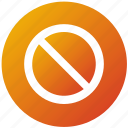 banned, block, hide, stop, ux icon