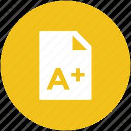 a plus grade, good grade, school test, test grade, test result icon