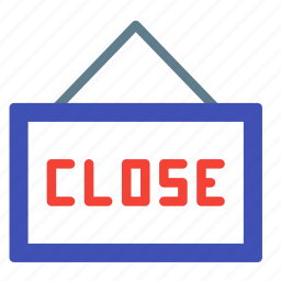 board, close, hanging, shop, shopping, sign icon