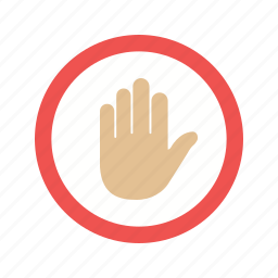 forbidden, halt, hand, interrupt, red, sign, stop icon