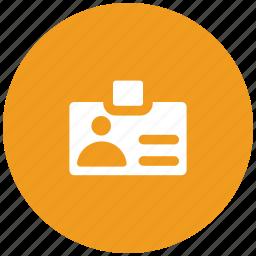 badge, card, employee card, id, identification, identity card, job card, volunteer card icon